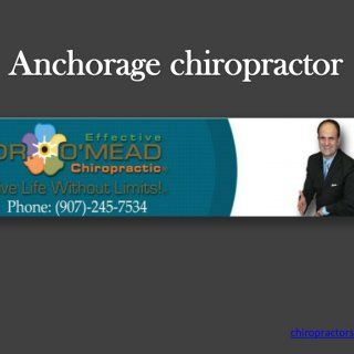 chiropractors anchorage   Physical Therapist Anchorage local anchorage chiropractor   Anchorage chiropractor  4. Alaska chiropractor  5. Chiropractor in. http://slidehot.com/resources/best-chiropractor-anchorage-907-245-7534.38483/