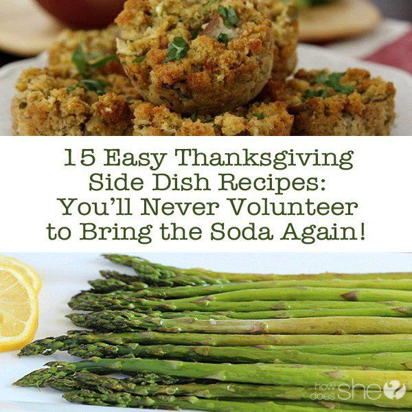Food and Drink.  15 Easy Thanksgiving Side Dish Recipes.  Yummy salads, savory potatoes, melt in your mouth rolls, you want to see this!