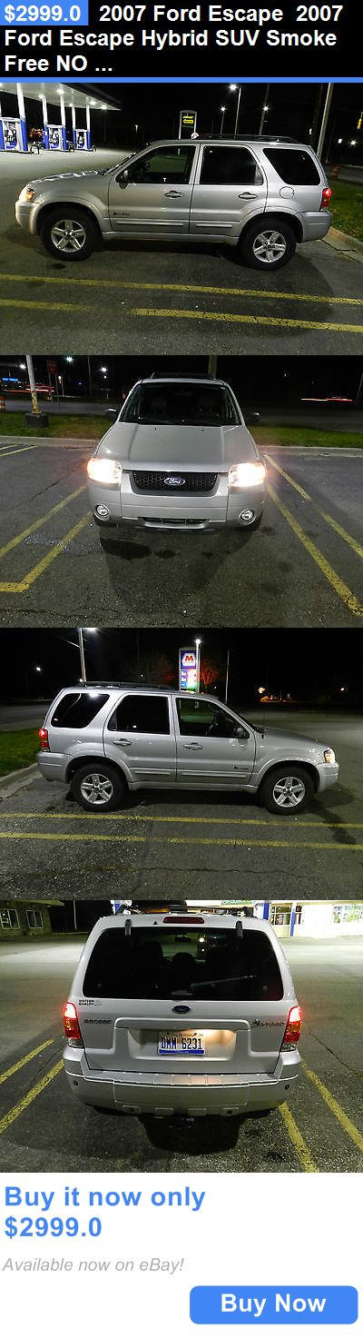 SUVs: 2007 Ford Escape 2007 Ford Escape Hybrid Suv Smoke Free No Reserve Mercury Mazda Chevy BUY IT NOW ONLY: $2999.0