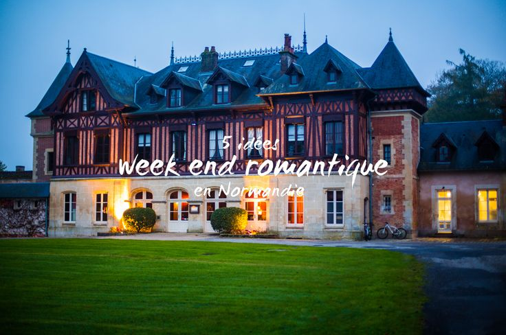 5 idées pour un week end en amoureux en normandie