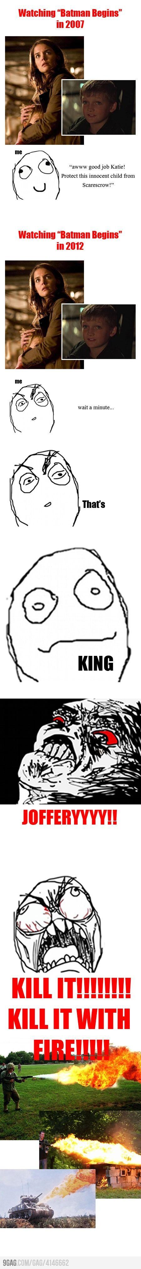 KILL IT WITH FIRE!!! King Joffrey in Batman Begins