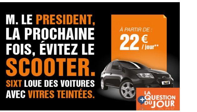 L'affaire Hollande/Gayet détournée par le loueur Sixt dans sa pub: drôle ou opportuniste ?