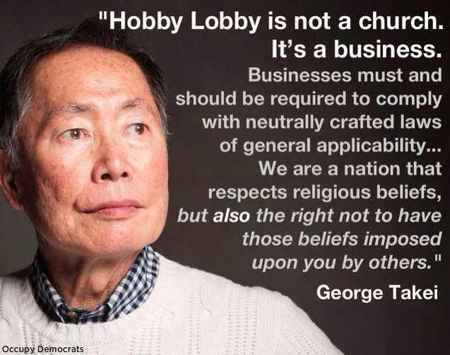 """George Takei. Here's a wonderful gay man making a stand on women's rights, showing compassion and understanding that the """"religious"""" community does not have."""