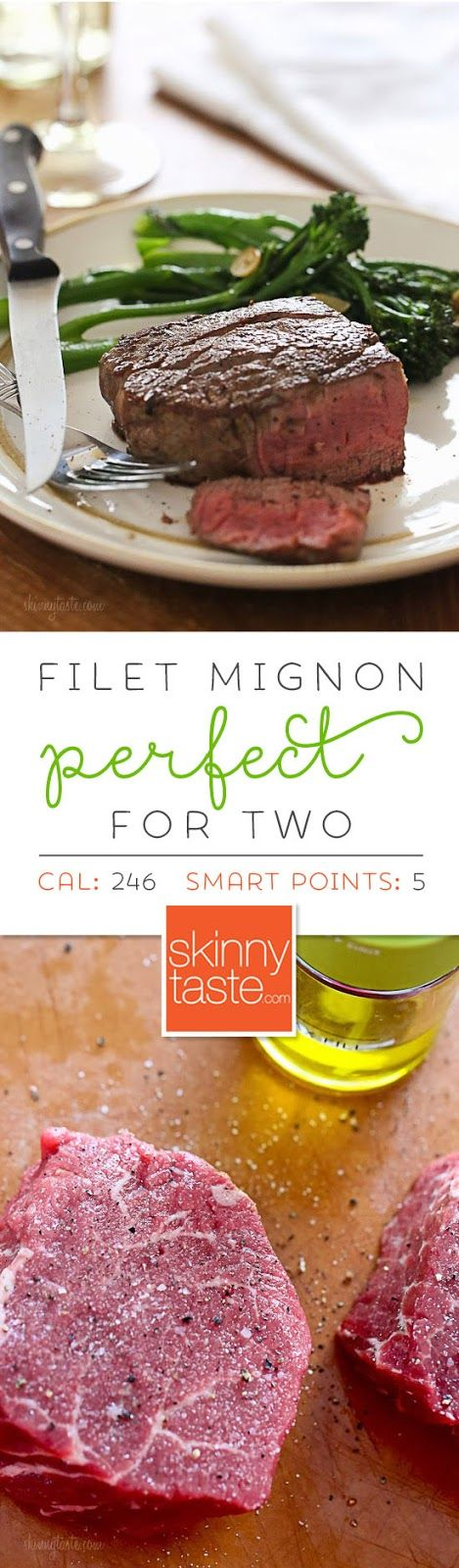 Perfect Filet Mignon for Two –an easy, fool-proof date night recipe sure to please the meat-lover in your life! Smart Points: 5  Calories: 246