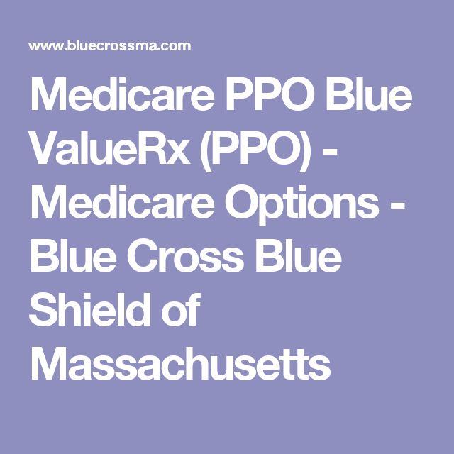 Medicare PPO Blue ValueRx (PPO) - Medicare Options - Blue Cross Blue Shield of Massachusetts