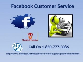 Track your own activity log on FB via Facebook customer service 1-850-777-3086	Do you want to take a look to your Facebook activities from very beginning? You can easily review and manage your Facebook account through Facebook customer service. To gain knowledge about this feature, you can dial to our toll free number 1-850-777-3086 to make contact to our experts as they provide you the relevant solution in no time…