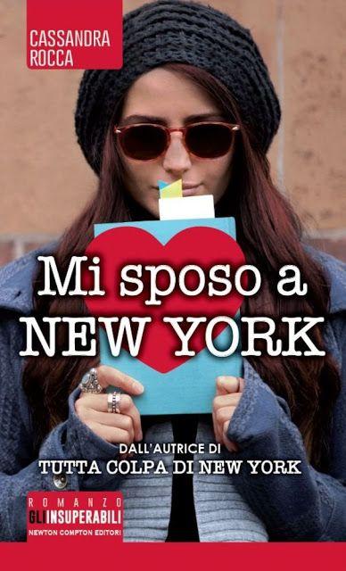Leggo Rosa: Mi sposo a New York di Cassandra Rocca