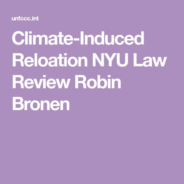 Climate-Induced Reloation NYU Law Review Robin Bronen