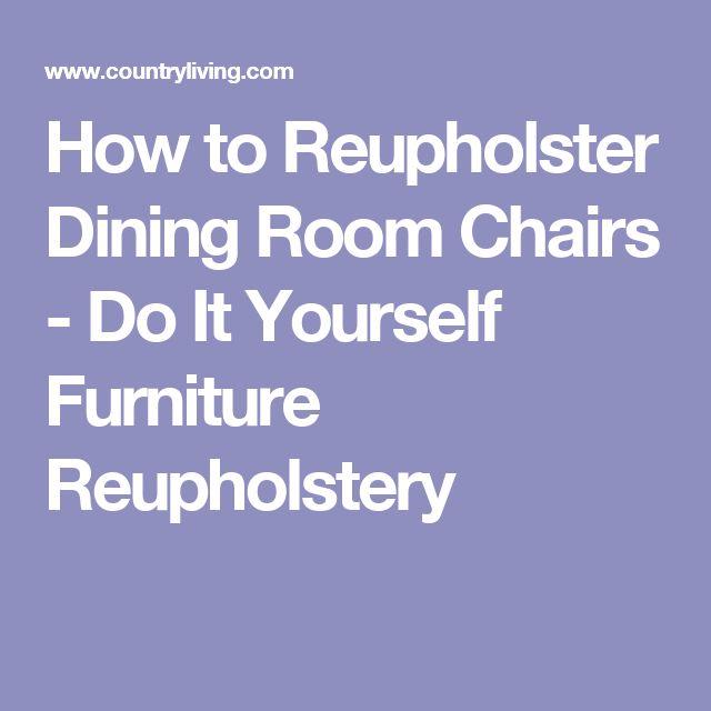 Best 25 Furniture reupholstery ideas on Pinterest Reupholster