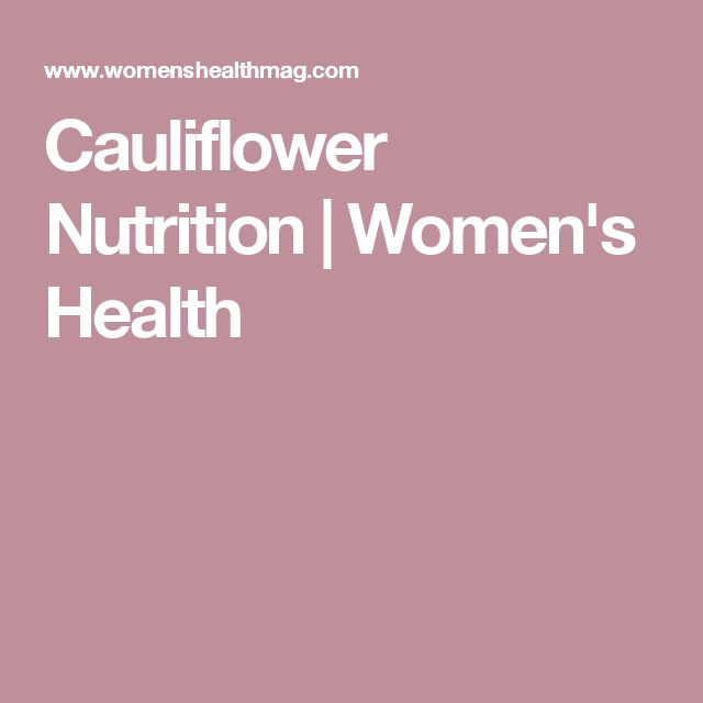 Cauliflower Nutrition | Women's Health