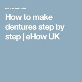 how to make homemade dentures