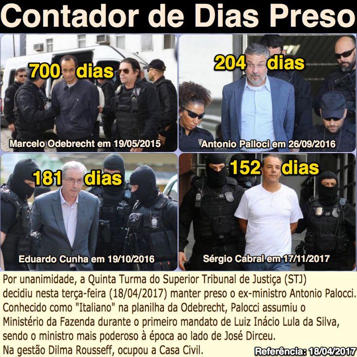Contador de Dias Preso (o ex-ministro Antonio Palocci permanece preso) [O Tempo] http://www.otempo.com.br/capa/pol%C3%ADtica/por-unanimidade-a-quinta-turma-do-stj-mant%C3%A9m-palocci-na-pris%C3%A3o-1.1462521 ②⓪①⑦ ⓪④ ①⑧