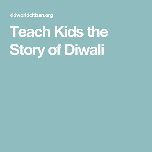 Teach Kids the Story of Diwali