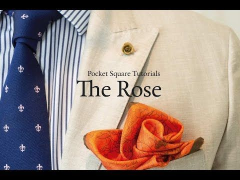 Pocket Square Tutorial: How to fold The Rose - YouTube                                                                                                                                                                                 More