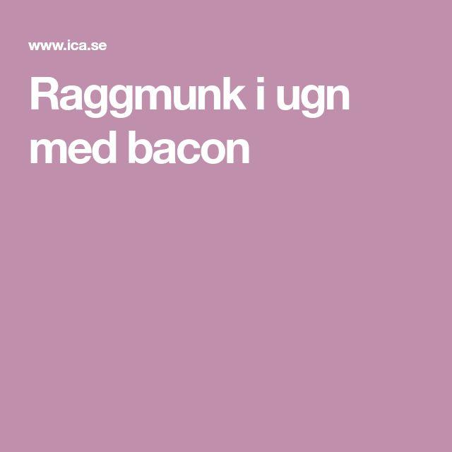 Raggmunk i ugn med bacon