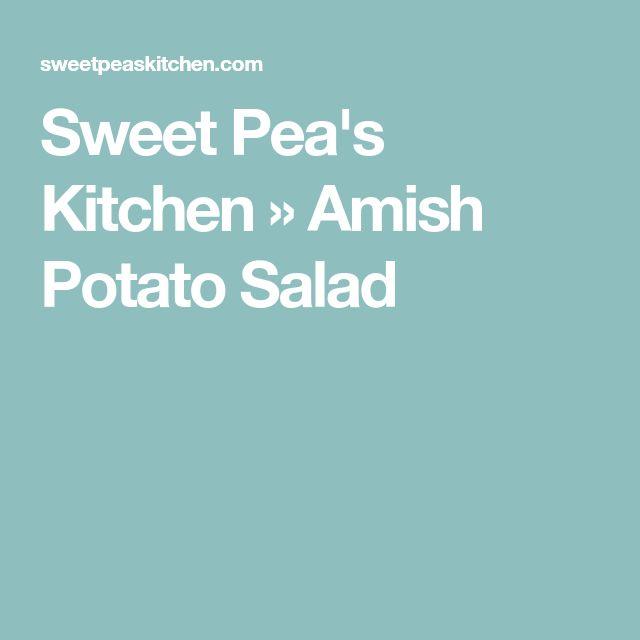 Sweet Pea's Kitchen » Amish Potato Salad