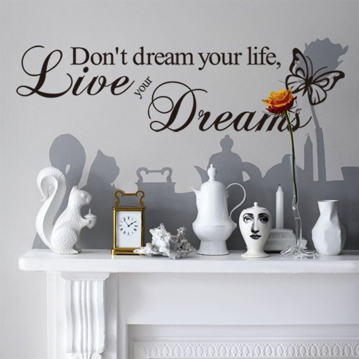 THIS IS A REALLY CUTE WALL STICKER DON'T DREAM YOUR LIFE, LIVE YOUR DREAMS