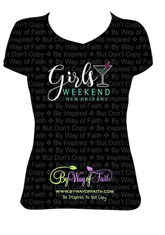 GIRLS WEEKEND With DESTINATION Vinyl Shirt Girls Trip Birthday Getaway Squad Custom Tee