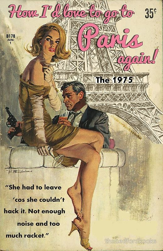 Paris by The 1975 Romance Novel  by thebedfordkooks