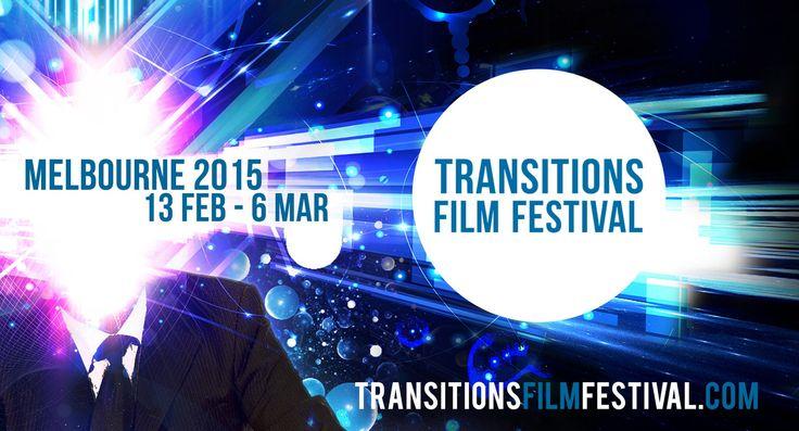 Transitions Film Festival 2015. Melbourne 13th Feb - 6th Mar. Sustainability Film Festival.
