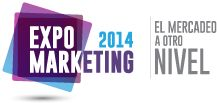 ExpoMarketing 2014 - El Mercadeo a otro nivel