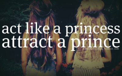 Actress like a princess, attract a princeKing Of King, Inspiration, Truths, Favorite Quotes, Living, Prince Charms, True Stories, Princesses Attraction, Stupid Guys Quotes