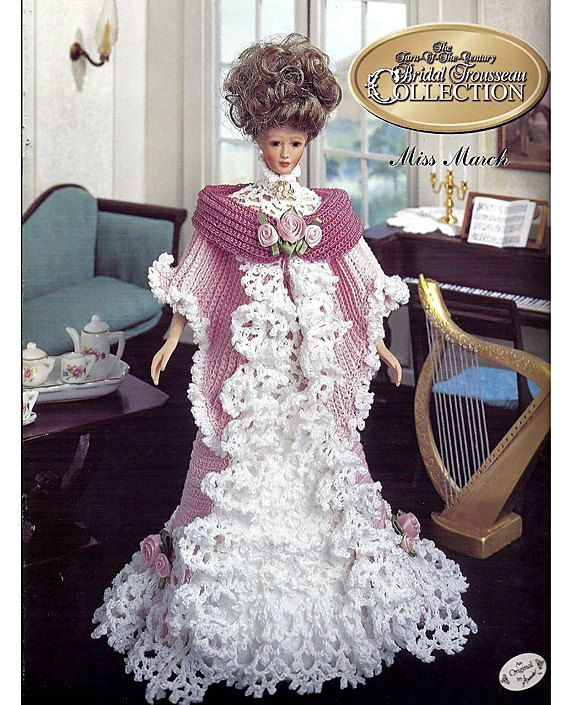 Miss March  The Turn of the Century Bridal Trouseau Collection  Fashion Doll  Crochet Pattern  Annies Attic 7803C.