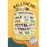 Bellyache: A Delicious Tale (Paperback)By Crystal Marcos