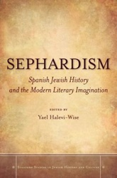 """Sephardism"" proposes a new approach to the interpretation of Sephardic literature."
