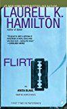 Flirt: An Anita Blake Vampire Hunter Novel