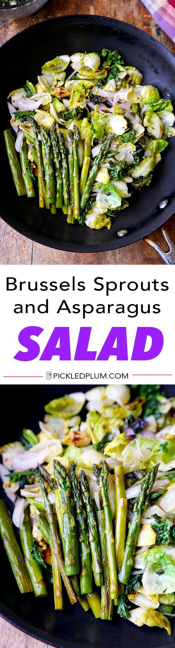 Brussels Sprouts and Asparagus Salad - Baked and lightly fried asparagus, kale and Brussels sprouts tossed in a shallot and white wine vinegar dressing. Healthy, vegan, gluten free, recipe | pickledplum.com