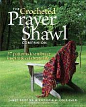 The Crocheted Prayer Shawl Companion: 37 Patterns, Crochet Prayer, Crochet Ideas, Shawl Patterns, Shawl Ministry, Book, Prayer Shawl, Celebrity Life, Shawl Companion