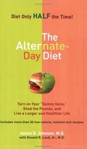 alternate-day-diet - more info re alternating 'fast' days with 'feed' days
