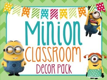 Minion Themed Classroom Decor Pack from Despicable me! Over 260 pages of CUTE minion decor.