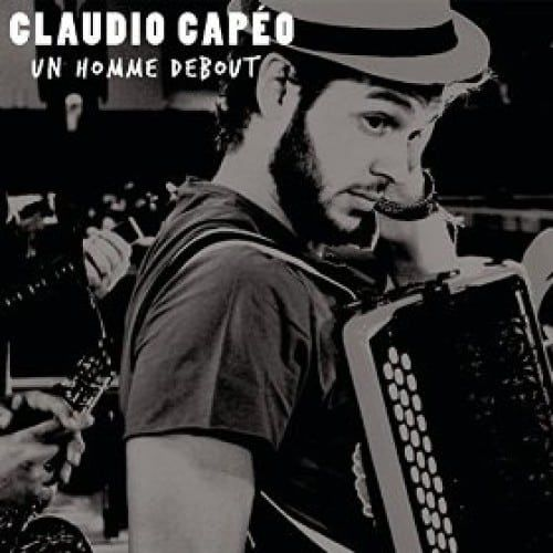 Telecharger Un homme debout – Claudio Capéo
