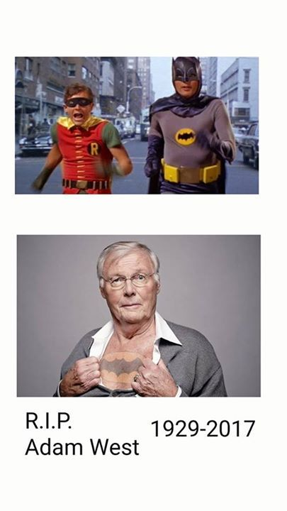 "ADAM WEST ICON OF ROBIN AND BATMAN TV SERIES IN THE 60's PASSED AWAY Adam West, TV's 'Batman,' dies at 88 Published June 10, 2017 Variety Adam West has passed away at age 88 Adam West — an actor defined and also constrained by his role in the 1960s series ""Batman"" — died Friday night in Los Angeles.He was 88. A rep said that he died after a short battle with leukemia. ""Our dad always saw himself as The Bright Knight, and aspired to make a positive impact on his fans' lives.He was and always"