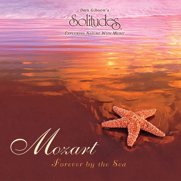 Mozart: Forever by the Sea