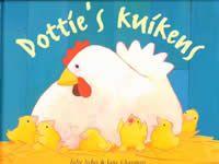 *▶  Prentenboek:  Dottie's kuikens...