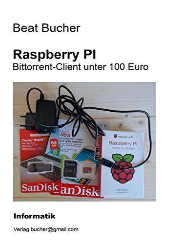 Raspberry Pi  Bittorrent-client Unter 100 Euro