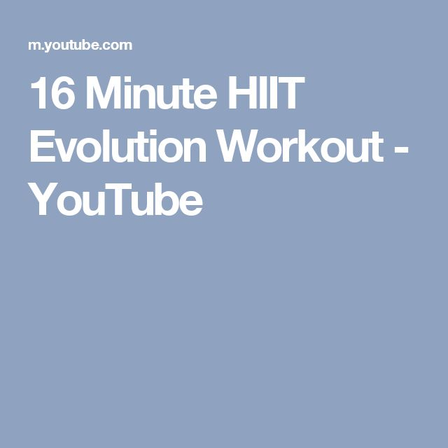 16 Minute HIIT Evolution Workout - YouTube