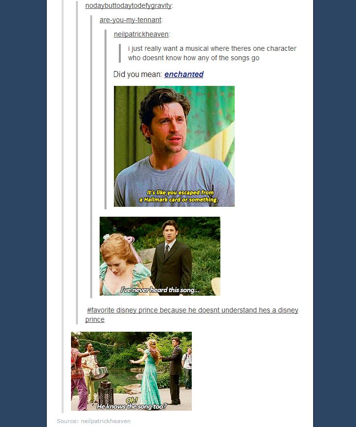Enchanted: the only Disney movie where the prince doesn't know any of the songs