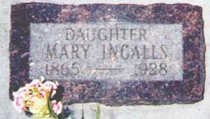 Mary Amelia Ingalls - Folk and literary figure. Born the eldest child of Charles and Caroline Ingalls in Pepin County, Wisconsin on her father's birthday. At the age of 14 she fell ill with what was then described as brain fever. Although she recovered, the illness robbed her of her sight. In 1881, Mary enrolled in the Iowa Braille and Sight Saving School in Vinton, Iowa.