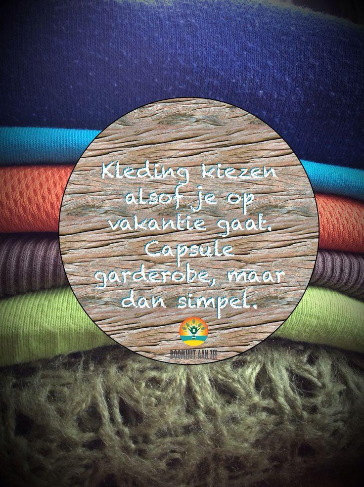 Tijd over houden 's morgens en relaxed de dag beginnen omdat je niet meer gefrustreerd voor je kledingkast staat? Mijn inspiratie kwam van de capsule garderobe, project 333, minimalisme en jaren lichtgewicht reizen als backpacker. | Boomhutaanzee.nl