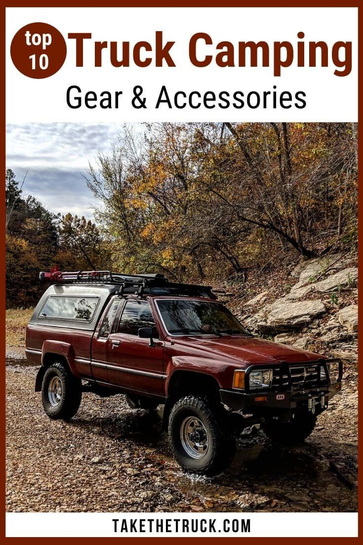 Top 10 Truck Camping Gear And Accessories Take The Truck In 2020 Truck Camping Truck Bed Camping Truck Bed