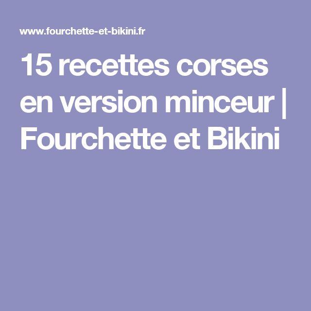 15 recettes corses en version minceur | Fourchette et Bikini