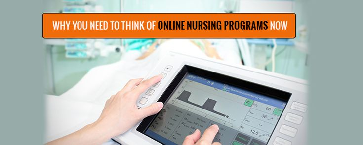 Why You Need to Think of Online Nursing Programs Now