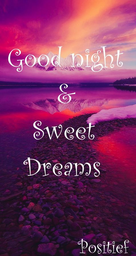 Sweet dreams - Good night - Quotes - sleep well - follow me on facebook Positief