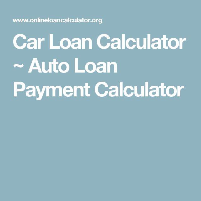 Best 25+ Loans calculator ideas on Pinterest Saving money - auto loan calculator