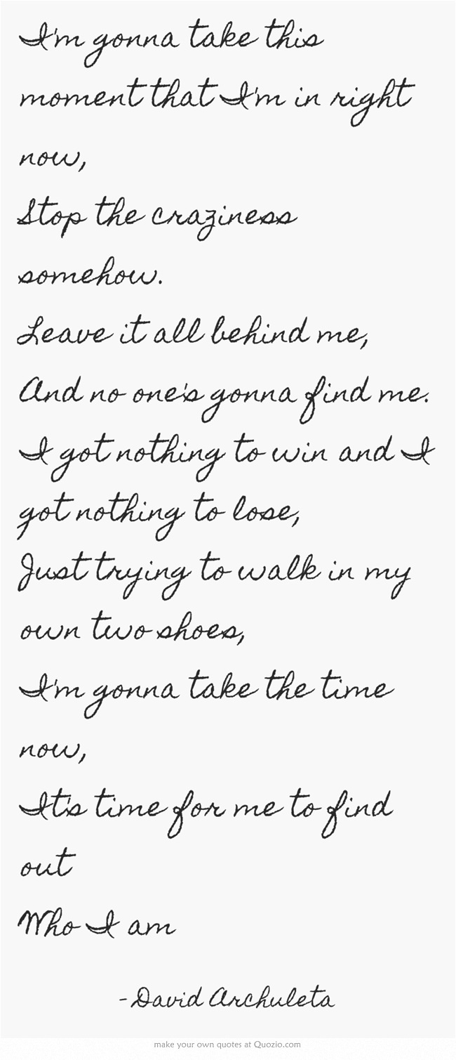 David Archuleta Lyrics.  Also, notice cursive writing -- a lost art, pity.  Digital / high tech means print as in texting.  I like cursive writer and hope that schools will continue to teaching ... Dreamer ... -Annie