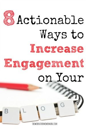 Tired of hearing crickets on your blog? Here's 8 ways to massively increase your engagement! via The Work at Home Woman